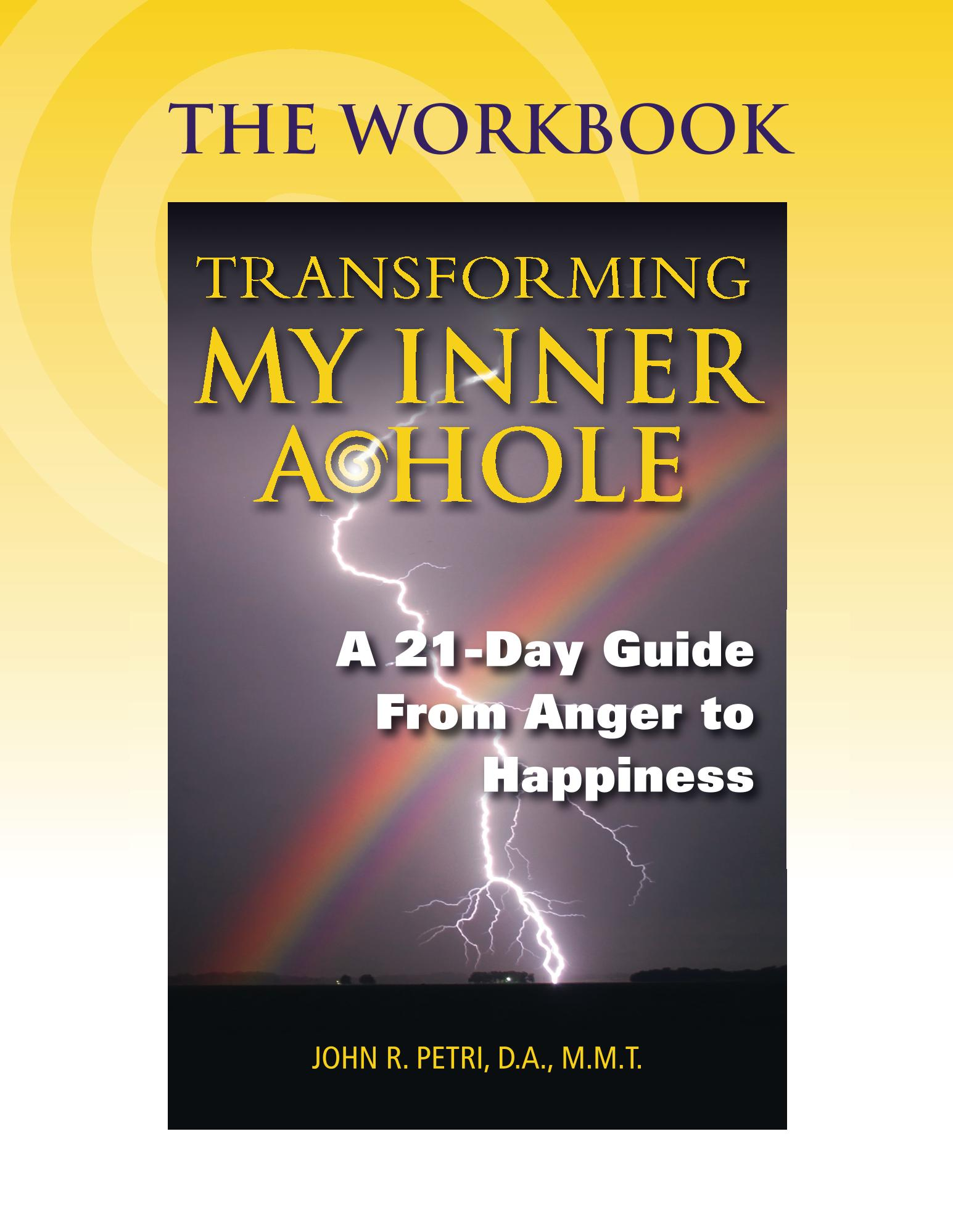 Tools that can take you from being an Angry Guy to a Happy Guy in just 21 days.